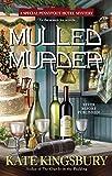Kingsbury, Kate: Mulled Murder (Pennyfoot Holiday Mysteries)