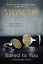 Bared to You: A Crossfire Novel by Sylvia…