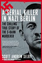 A Serial Killer in Nazi Berlin. The Chilling…