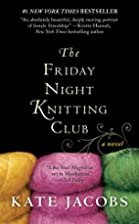 The Friday Night Knitting Club by Kate…