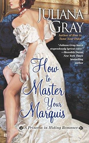 how-to-master-your-marquis-a-princess-in-hiding-romance