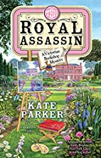 The Royal Assassin's by Kate Parker