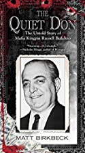 The Quiet Don: The Untold Story of Mafia…