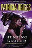 Briggs, Patricia: Hunting Ground (Alpha And Omega)