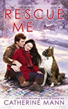 Rescue Me by Catherine Mann