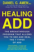 Healing ADD Revised Edition: The…