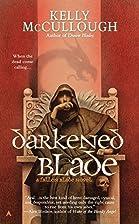 Darkened Blade: A Fallen Blade Novel by…