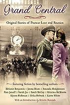 Grand Central: Original Stories of Postwar…
