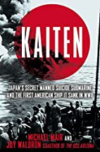 Kaiten: Japan's Secret Manned Suicide…