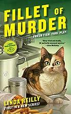 Fillet Of Murder by Linda Reilly
