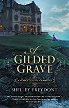 A Gilded Grave by Shelley Freydont