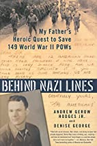 Behind Nazi Lines: My Father's Heroic…