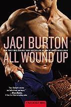 All Wound Up by Jaci Burton