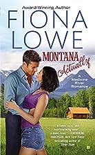 Montana Actually by Fiona Lowe