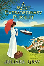 A Most Extraordinary Pursuit by Juliana Gray
