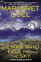 The Man Who Fell from the Sky (A Wind River…