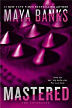 Mastered (The Enforcers) by Maya Banks