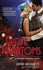 Grave Phantoms (A Roaring Twenties Novel) by…