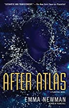 After Atlas: A Planetfall Novel by Emma…