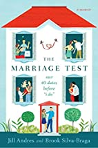 The Marriage Test: Our 40 Dates Before I…