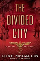 The Divided City (A Gregor Reinhardt Novel)…