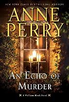 An Echo of Murder: A William Monk Novel by…