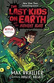 The Last Kids on Earth and the Midnight…