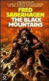 Fred Saberhagen: Black Mountains