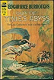 Edgar Rice Burroughs: Out of time's abyss