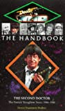 Howe, David J.: Doctor Who - the Handbook : The Second Doctor