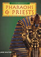 Pharaohs & Priests (Primary History Topic…