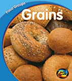 Schaefer, Lola M.: Hye : Food Groups: Grains Hardback