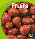 Schaefer, Lola M.: Hye : Food Groups: Fruit Hardback