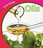 Schaefer, Lola M.: Hye : Food Groups: Oils Hardback