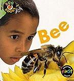 Macro, Chris: Bee (First Library: Bug Books)