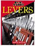 Royston, Angela: Levers (How it Works)