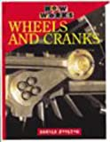 Royston, Angela: Wheels and Cranks (How it Works)