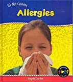 Angela Royston: Allergies (It's Not Catching) (It's Not Catching)