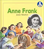 Anne Frank (Lives and Times) by Jane Shuter