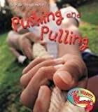 Sue Barraclough: Pushing and Pulling in the Playground (Little Nippers: How Do Things Move) (Little Nippers: How Do Things Move)