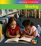 Barraclough, Sue: Sharing (Young Explorer: Exploring Citizenship)