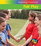 Barraclough, Sue: Fair Play (Young Explorer: Exploring Citizenship)