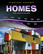 Homes: From Caves to Eco-Pods (Timeline…