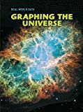 Miles, Elizabeth: Graphing the Universe (Real World Data)