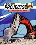 Whitehouse, Patricia: Science Projects : Machines at Work Hardback