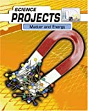 Whitehouse, Patricia: Science Projects : Matter and Energy Hardback