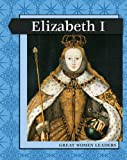 Bingham, Jane: Elizabeth I (Levelled Biographies: Great Women Leaders)