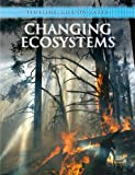 Bright, Michael: Changing Ecosystems (Timeline: Life on Earth)