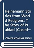 Cole, W. Owen: The Story of Prahlad