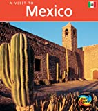 Roop, Peter: Mexico (Young Explorer: A Visit to ...)